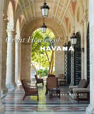 Great Houses of Havana By Mallea, Hermes/ Duany, Andres (INT)