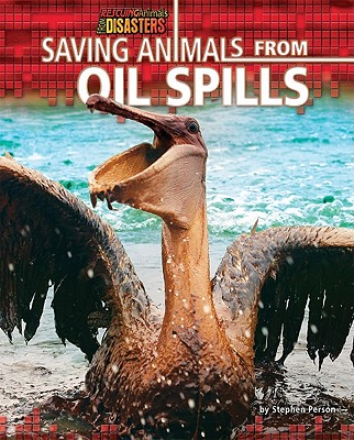Saving Animals from Oil Spills By Person, Stephen